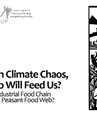 With Climate Chaos, Who Will Feed Us? The Industrial Food Chain or the Peasant Food Web?