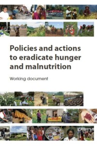 Policies and actions to eradicate hunger and malnutrition