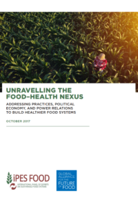 Unravelling the Food-Health Nexus: Addressing practices, political economy and power relations to build healthier food systems'