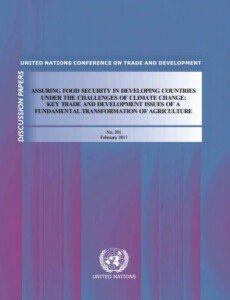 Assuring food security in developing countries under the challenges of climate change: key trade and development issues of a fundamental transformation of agriculture